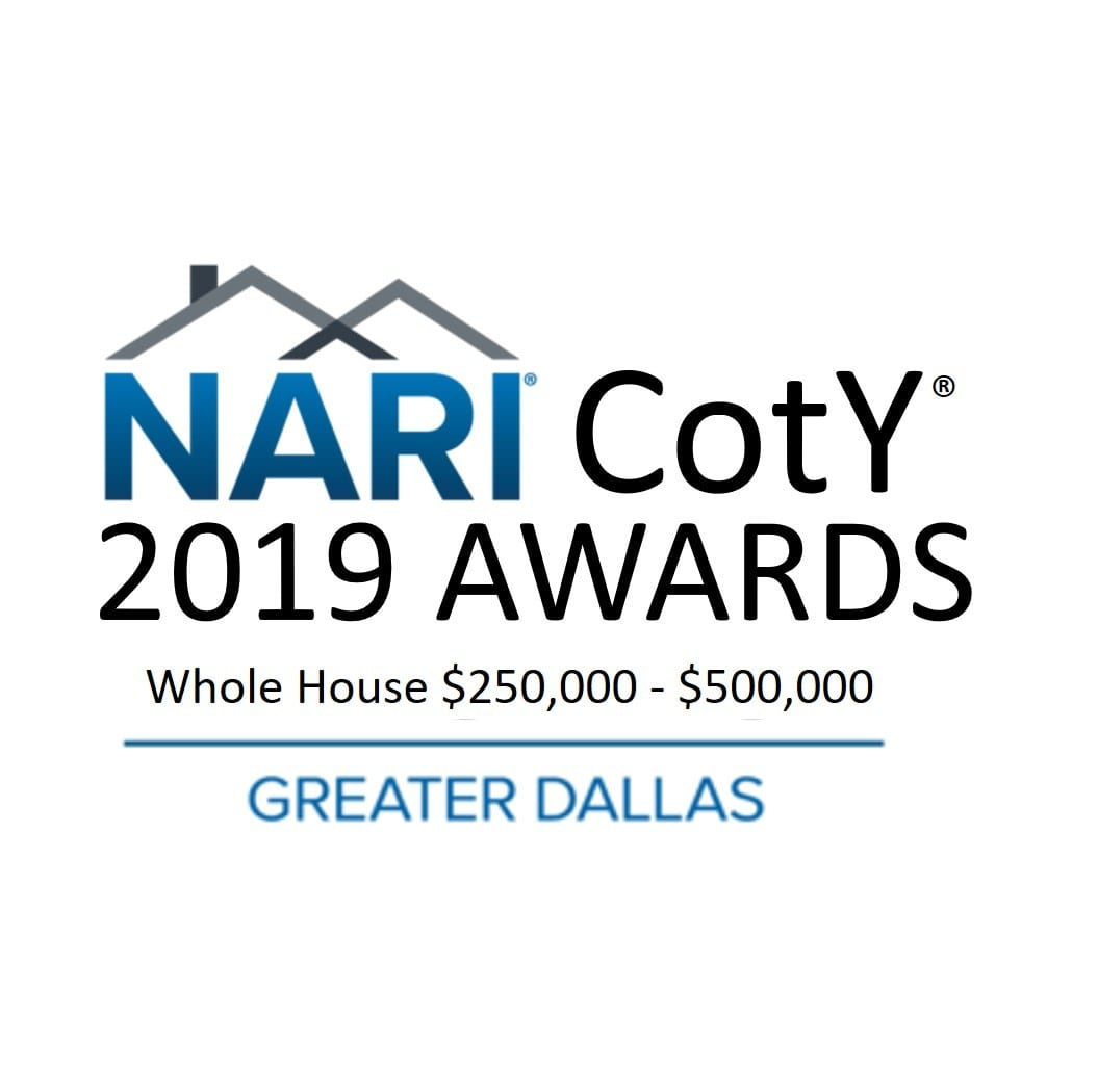Renowned Renovation 2019 Dallas NARI Remodeling Contractor of the Year for $250,000-$500,000 Entire Home